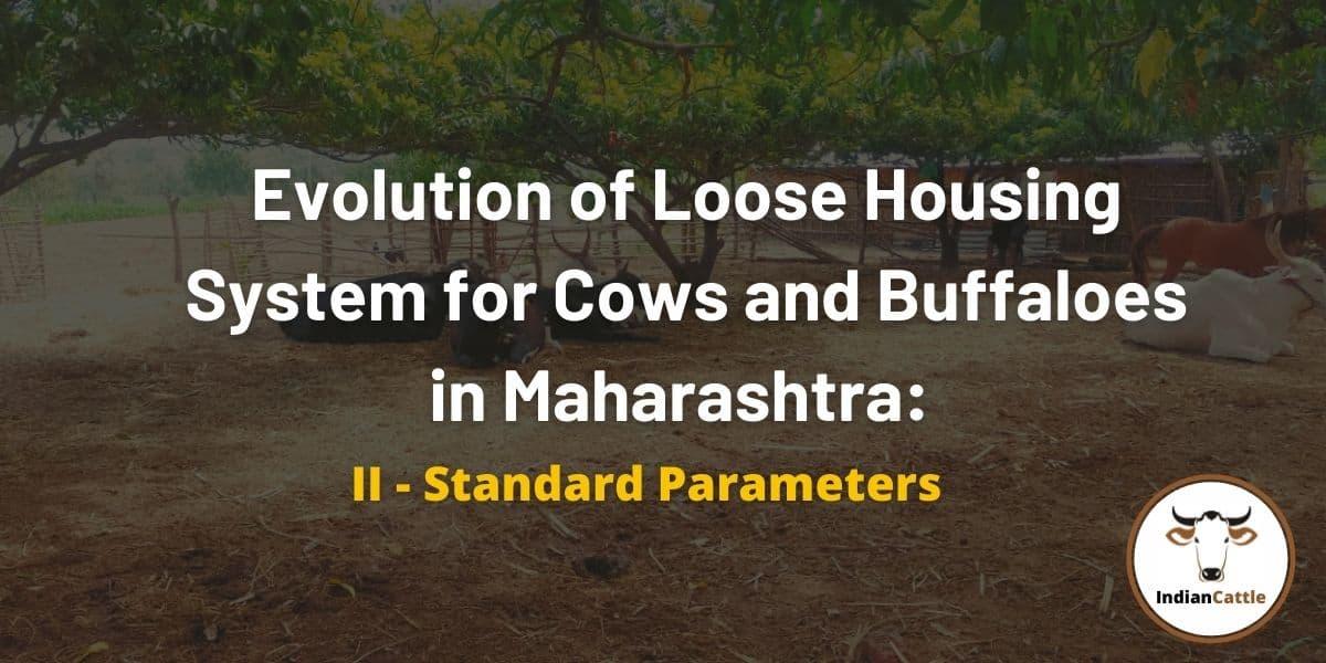 Loose Housing System Standard Parameters